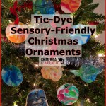 Tie-Dye, Sensory-Friendly Christmas Ornaments